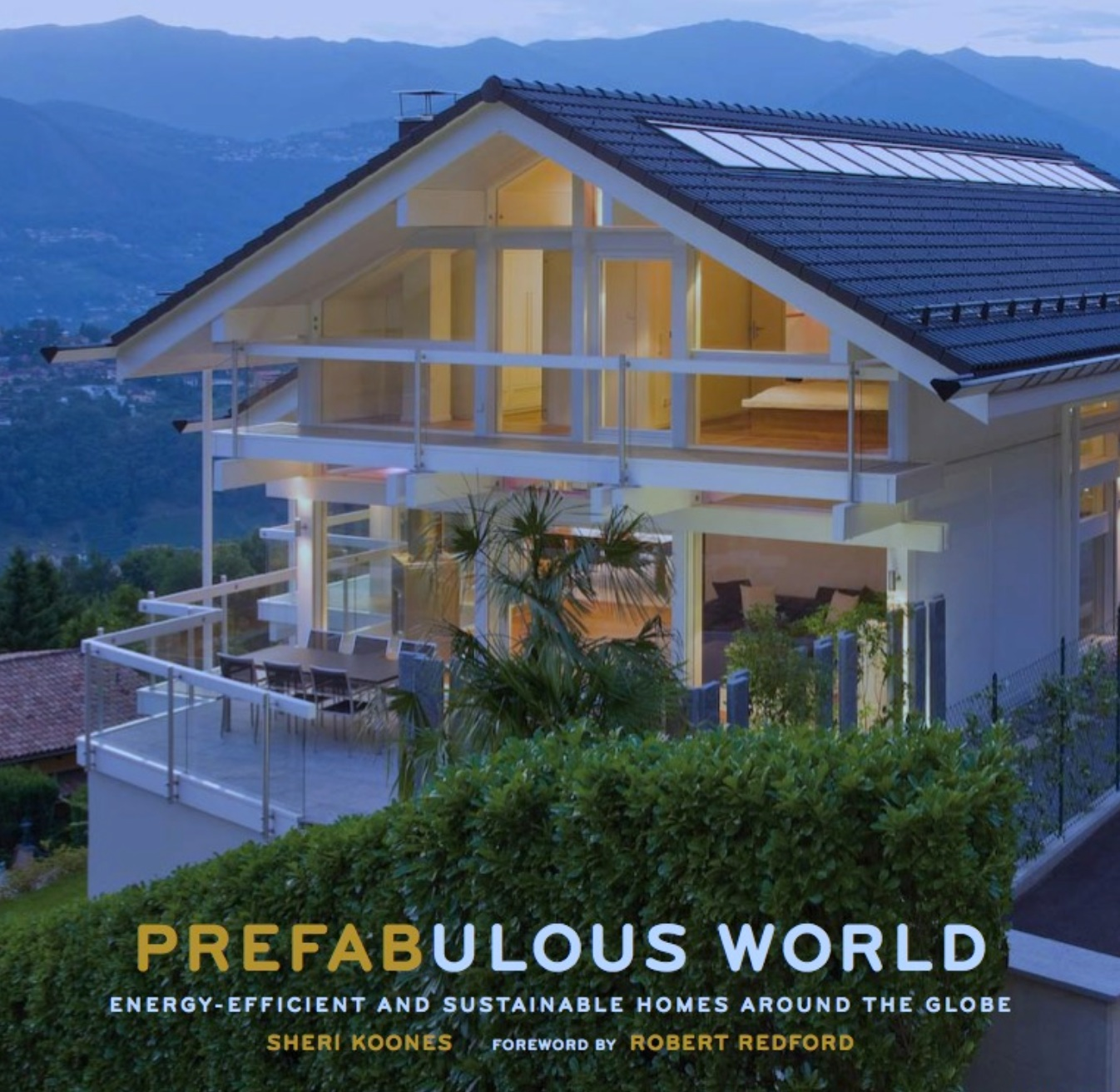 Prefabulous World by Sheri Koones